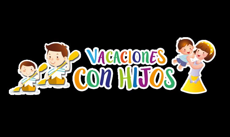 VACACIONES CON HIJOS - VIAJES CON NIÑOS - VACACIONES CON NIÑOS